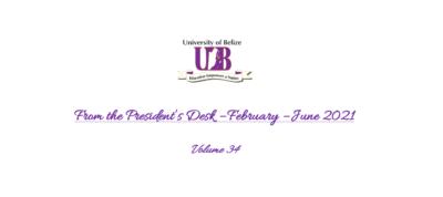 From the President's Desk –  Volume 34 – February – June 2021